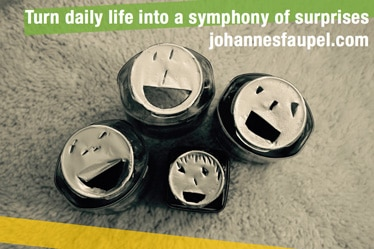 Johannes Faupel – Turn daily life in to a symphony of surprises